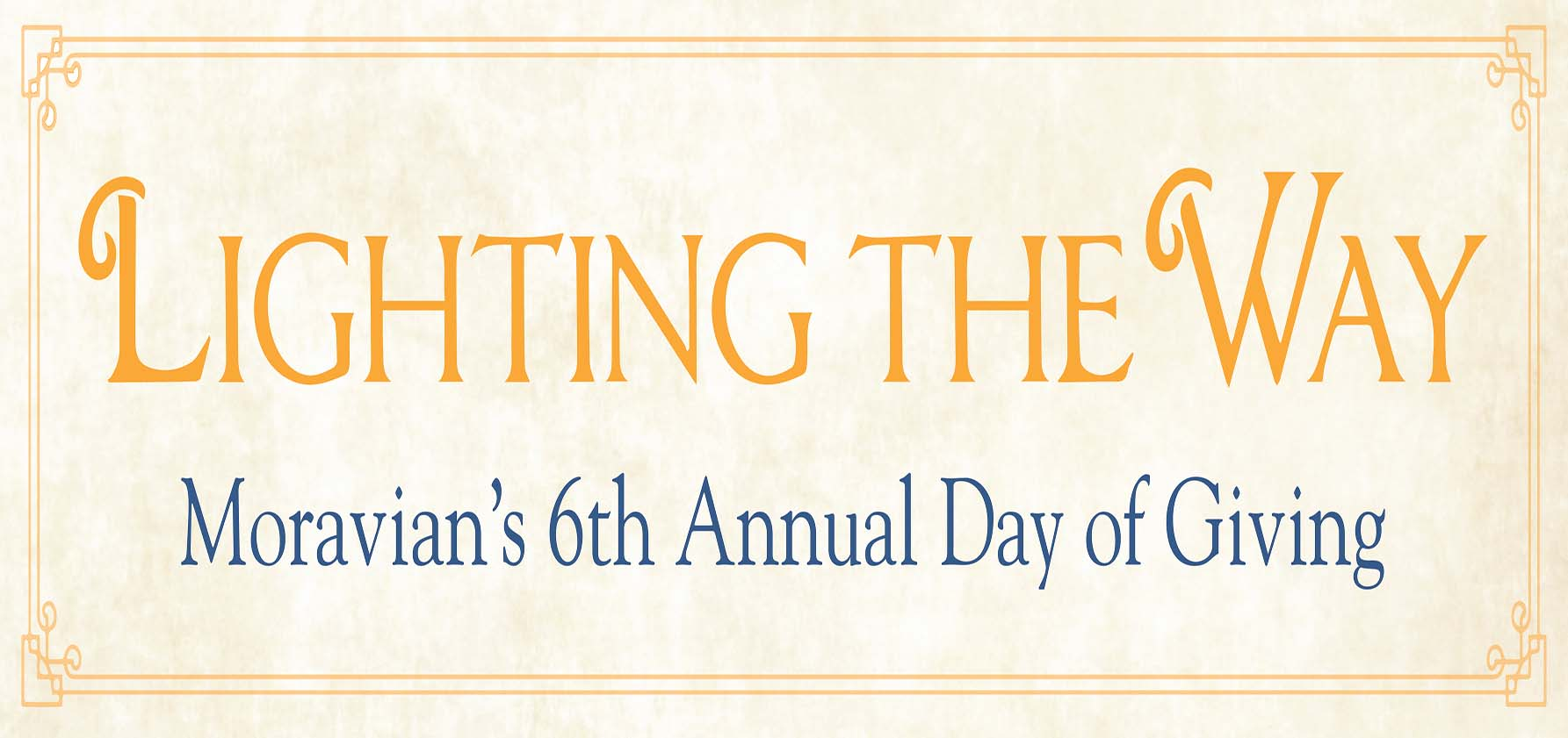 Lighting the Way logo for Moravian's 6th Annual Day of Giving