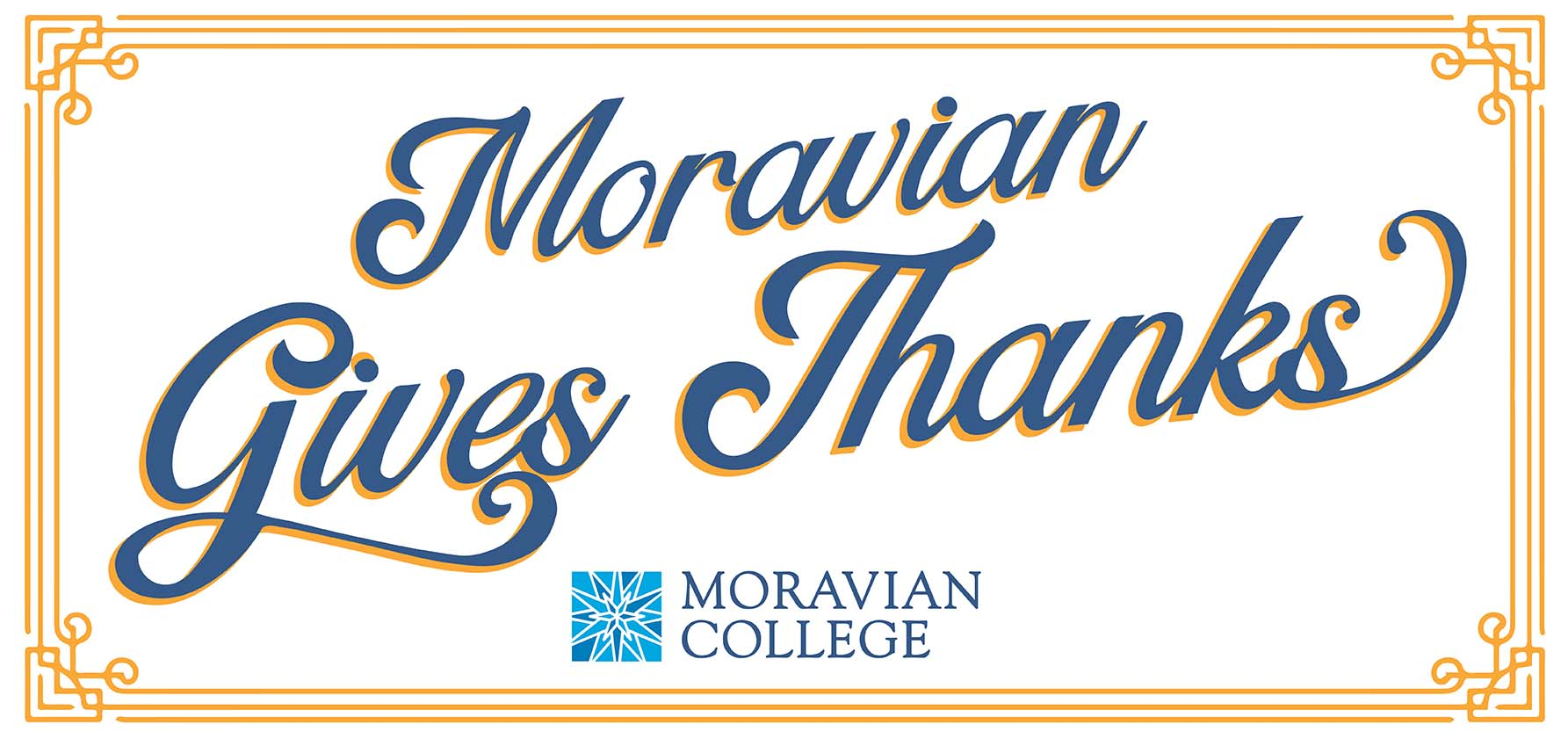 """Moravian Gives Thanks"" banner."