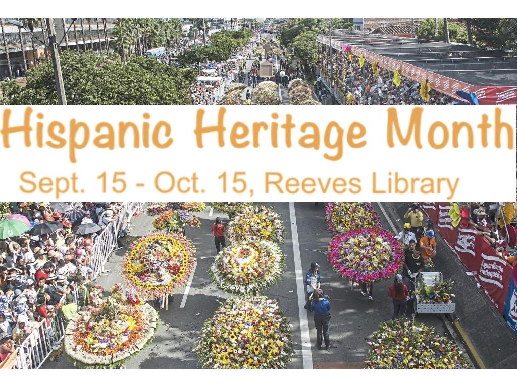 Celebrating Hispanic Monthat Reeves Library